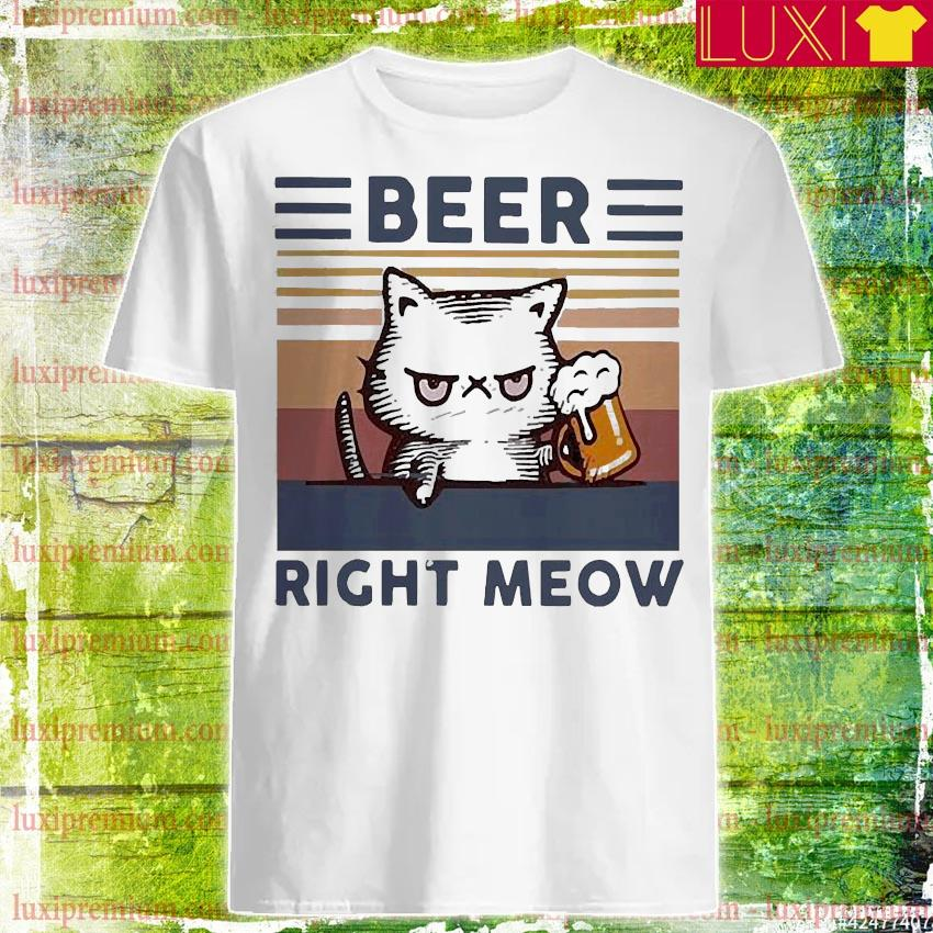 Cat beer right meow vintage shirt