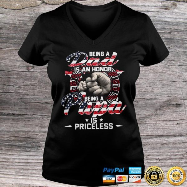 Being A Dad Is An Honor Being A Papa Is Priceless American Flag shirt Ladies V-Neck