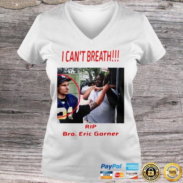 I Cant Breathe Rip Bro Eric Garner 2020 Shirt Ladies V-Neck