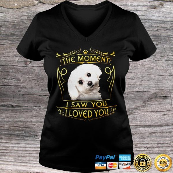 Maltese The Moment I Saw You I Loved You shirt Ladies V-Neck